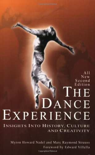 The Dance Experience: Insights into History, Culture and...