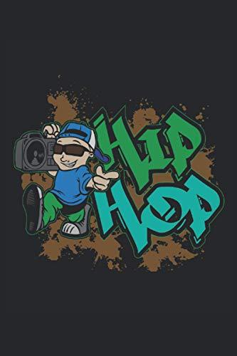 Notebook: hip hop, rap, musica, beatbox,: 120 pagine foderate - notebook, bookbook, diario, per fare lista, libro di registrazione, piano, organizza e nota.