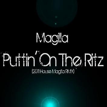 Puttin' On the Ritz - Single (2011 House Magilla Remix)