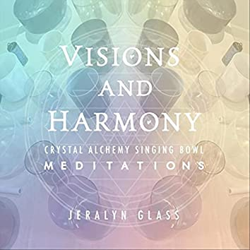 Visions and Harmony