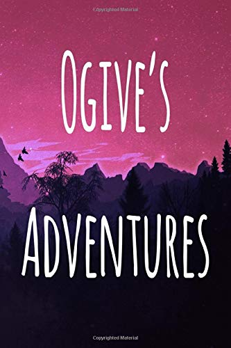 Ogive's Adventures