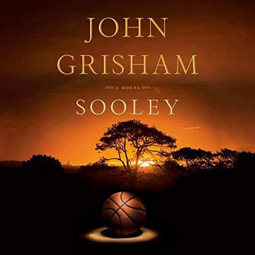 Sooley Audiobook By John Grisham cover art