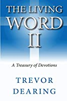 The Living Word II
