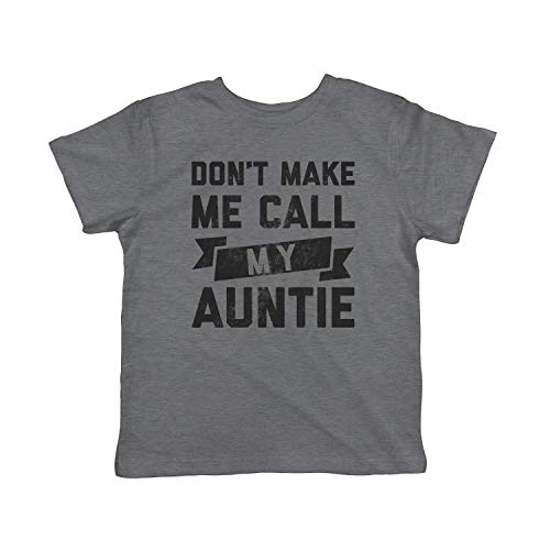 Crazy Dog Tshirts - Toddler Don't Make Me Call My Auntie Tshirt Funny Family Aunt Tee (Dark Heather Grey) - 5T - Baby-Jungen - 5T