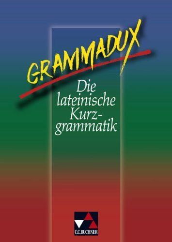 GrammaDux. Die lateinische Kurzgrammatik von Clement Utz (Januar 2001) Gebundene Ausgabe