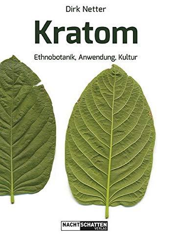 Kratom: Ethnobotanik, Anwendung, Kultur
