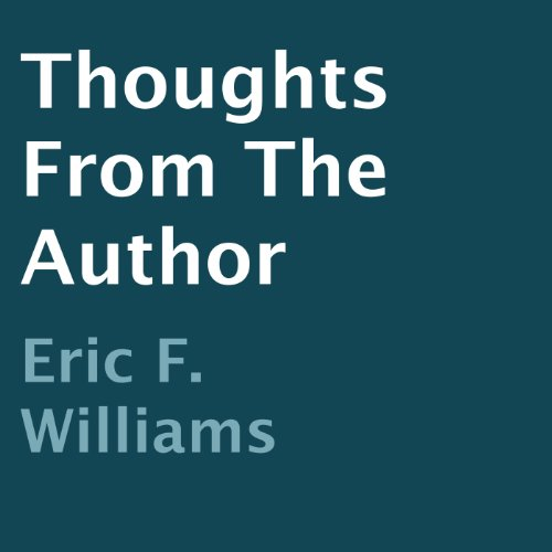 Thoughts from the Author audiobook cover art