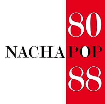 Nacha Pop 80/88