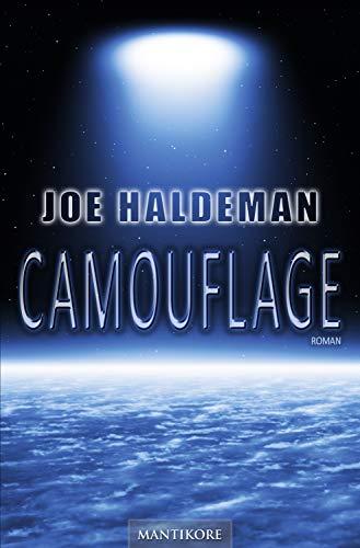 Camouflage: Ein Science Fiction Roman von Joe Haldeman - Ausgezeichnet mit dem Nebula Award