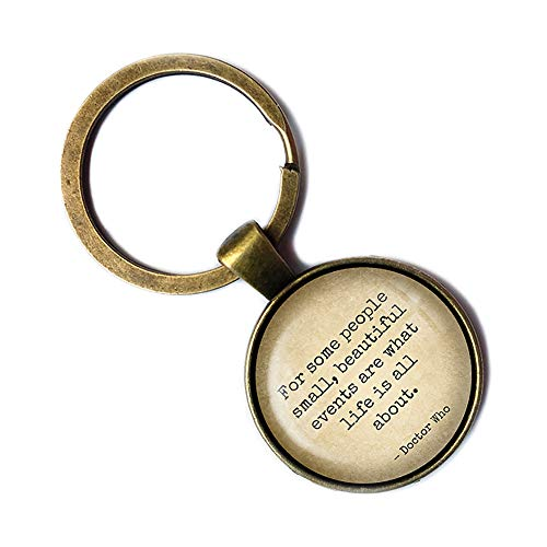 Dr Doctor Who Small Beautiful Events Life is all About Bronze Keychain Keyring