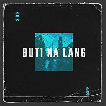 Buti Na Lang