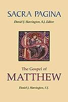 The Gospel of Matthew (Sacra Pagina)