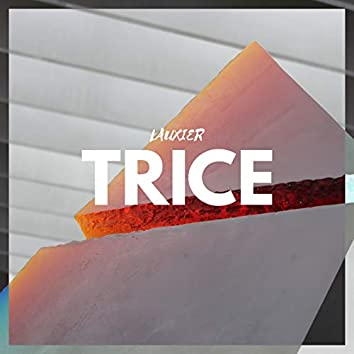 Trice (Remastered)