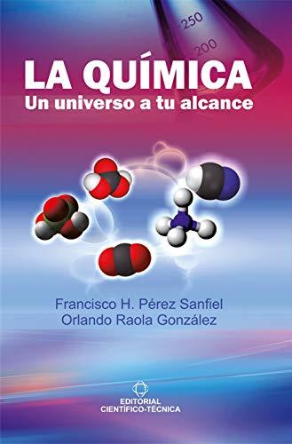 La química. Un universo a tu alcance