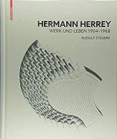 Hermann Herrey: Werk Und Leben 1904-1968