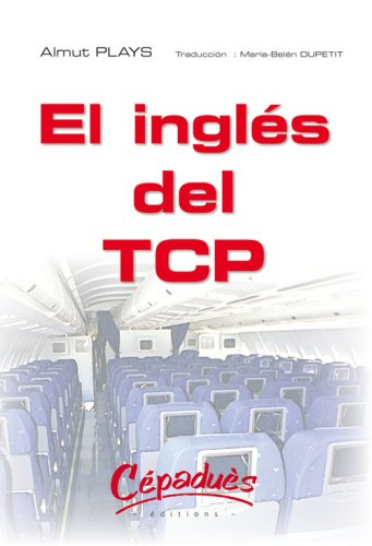 El inglés del TCP - Traduction M. B. DUPETI