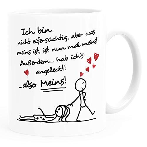 Moonworks® Kaffee-Tasse Ich bin nicht eifersüchtig, aber was meins ist, ist nun mal meins Geschenk Liebe Valentinstag lustig Mann weiß Keramik-Tasse