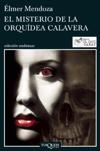 El misterio de la orquideaea calavera / The Mystery of Skull Orchid (El Capi Garay)