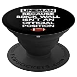 Lineman Because Brick Wall Isn't Official Position Football PopSockets Grip and Stand for Phones and Tablets