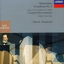 Saint-Saens: Symphony No. 3 / Carnaval des Animaux