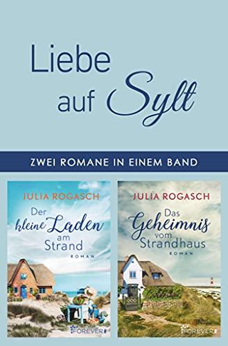 Liebe auf Sylt: Zwei Romane in einem Band