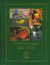 The gardener's bird book: A guide to identifying, understanding, and attracting garden birds