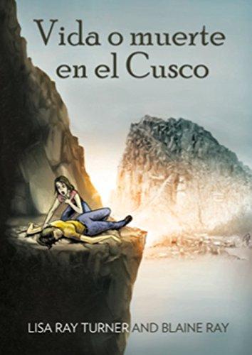 Vida o muerte en el Cusco (Spanish Edition)