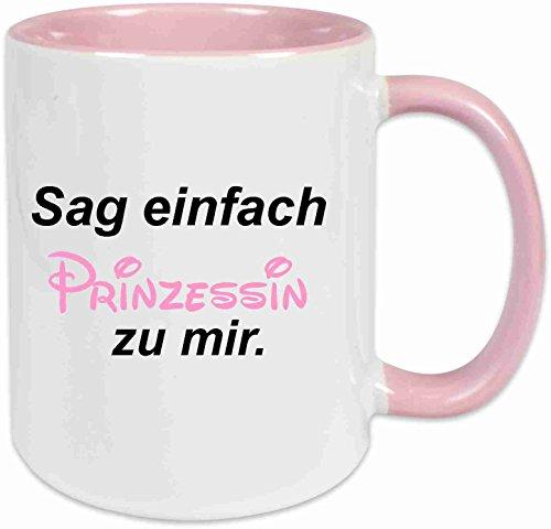 Klebemonster24 Tasse mit Spruch: Sag einfach Prinzessin zu Mir Rosa voll Geschenk Geburtstag Kaffee Becher Tasse Tee Keramik Arbeit Chef Büro.