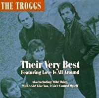 Troggs: Their Very Best by Troggs