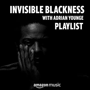 Invisible Blackness with Adrian Younge