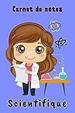 Carnet de notes Scientifique: Carnet scientifique pour fille   Cadeau pour une fan de sciences physiques   120 pages lignées