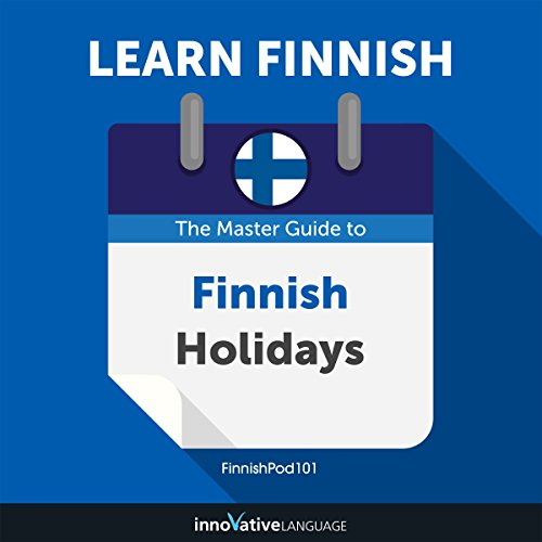 Learn Finnish: The Master Guide to Finnish Holidays for Beginners audiobook cover art