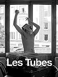 Les tubes