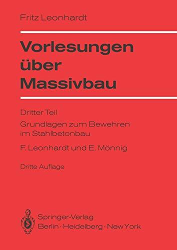 Vorlesungen über Massivbau: Dritter Teil Grundlagen zum Bewehren im Stahlbetonbau (German Edition)