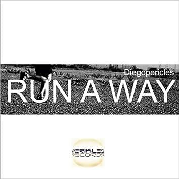 Run a Way