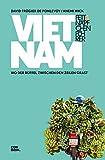 Fettnäpfchenführer Vietnam: Wo der Büffel zwischen den Zeilen grast