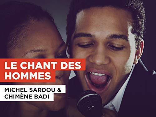 Le chant des hommes im Stil von Michel...
