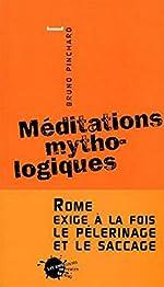 Méditations mythologiques de Bruno Pinchard