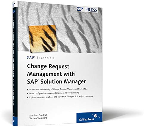 Change Request Management with SAP Solution Manager: SAP Essentials #59 (SAP PRESS: englisch)