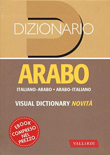 Dizionario arabo. Italiano-arabo. Arabo-italiano