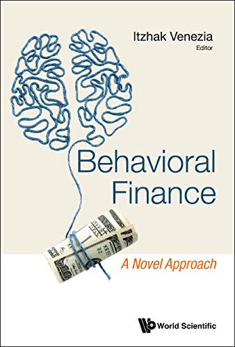 Behavioral Finance: A Novel Approach (English Edition)