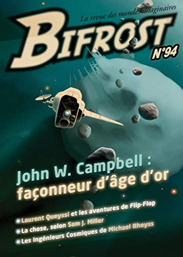 Bifrost n° 94: Dossier John W. Campbell (REVUE BIFROST) (French Edition)