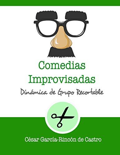 Comedias Improvisadas: Dinámica de grupo recortable: 3 (Dinámicas de Grupo