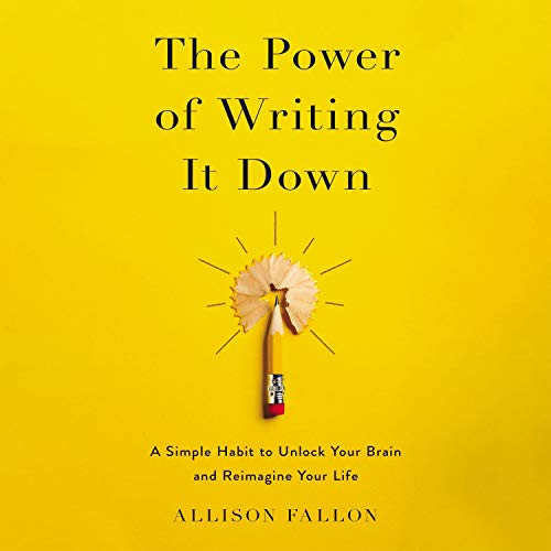 The Power of Writing It Down cover art