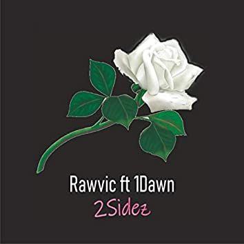 2 Sidez (feat. 1dawn)