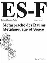 Eckhard Schulze-Fielitz: Metasprache des Raums / Metalanguage of Space (German and English Edition)