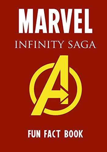 Random Marvel Movie Fact Infinity Saga (MCU): 621 Fun Facts and Secret Trivia from the Infinity Saga in the MCU ( Marvel Cinematic Universe ) (English Edition)