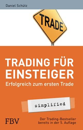 Trading für Einsteiger: Erfolgreich zum ersten Trade (simplified)