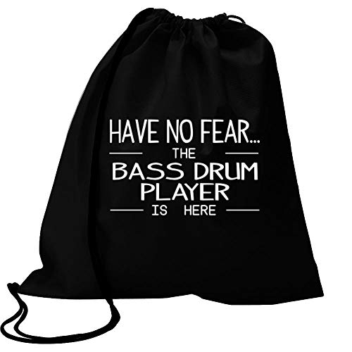 """Idakoos Have no Fear The Bass Drum Player is here Turnbeutel 18\"""" x 13\"""""""
