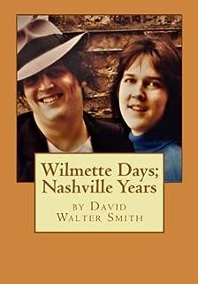 Wilmette Days; Nashville Years